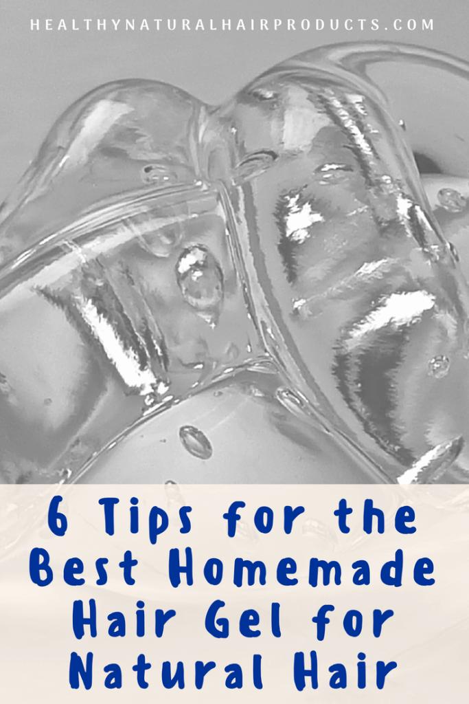 6 Tips for the Best Homemade Hair Gel for Natural Hair