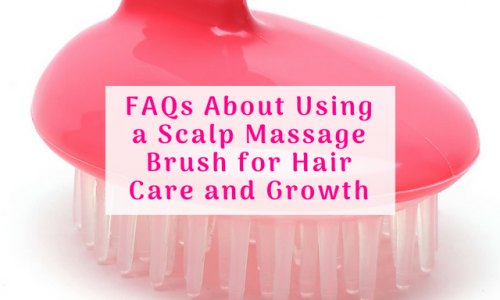 FAQs About Using a Scalp Massage Brush for Hair Care and Growth
