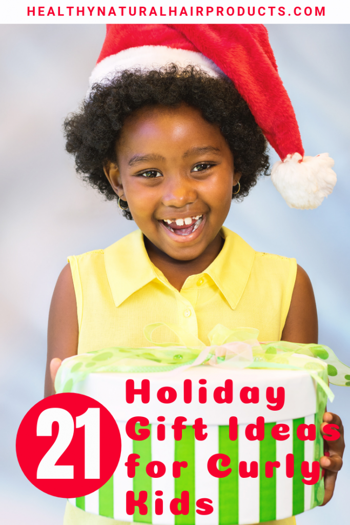 21 Holiday Gift Ideas for Curly Haired Kids in 2018