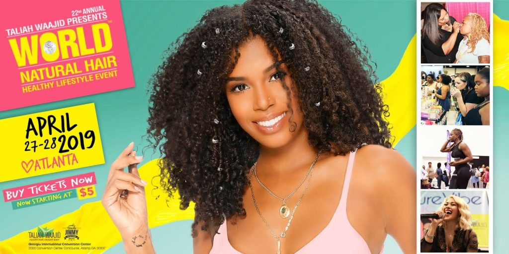 22nd Annual WORLD Natural Hair & Healthy Lifestyle Event 2019