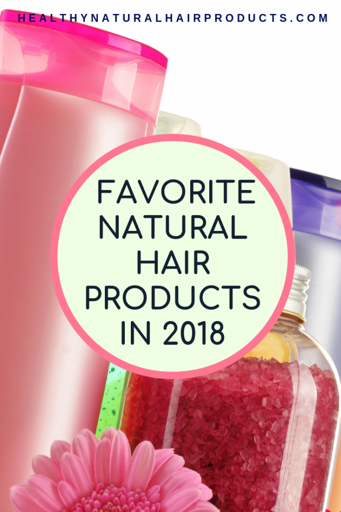 Favourite natural hair products of 2018