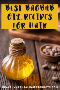 Best baobab oil recipes for dry, dull and brittle hair