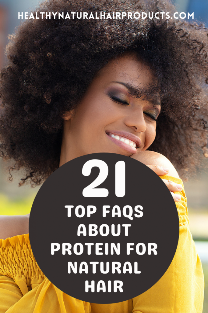 21 Top FAQs About Protein for Natural Hair