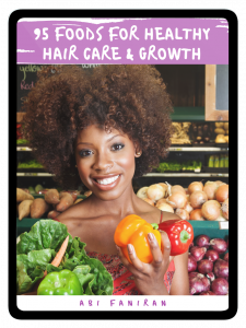 95 Foods for Healthy Hair Care and Growth 2021, by Abi Faniran